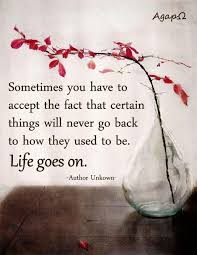 life goes on wallpapers life goes on quotes gallery wallpapersin4k net