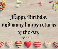 Wishing Happy Birthday To Birthday Wishes Happy Birthday Wishes Cards Messages Quotes