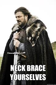 Neck Brace Meme - neck brace yourselves boromir relationship quickmeme