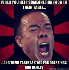 Funny Server Memes - and you realized while getting the dressing refills that you just