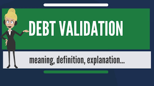 what is debt validation what does debt validation mean debt