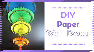 Paper Hanging L Diy Wall Hanging Craft Ideas Using Colour Paper Decorating Ideas