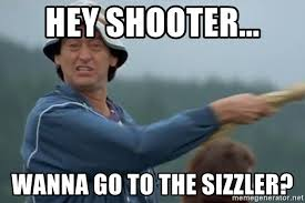 Happy Gilmore Meme - hey shooter wanna go to the sizzler happy gilmore jackass