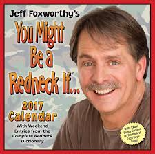 amazon black friday movie calender 2017 jeff foxworthy u0027s you might be a redneck if 2017 day to day