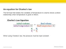 an equation for charles s law the formula that relates the variables of temperature to volume shows