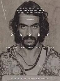 daddy 2017 u2013 full movie download movies now