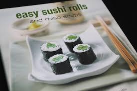 sushi for beginners book top ten how to make sushi recipe books my sushi
