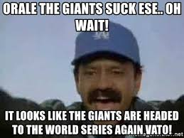 Dodgers Suck Meme - orale the giants suck ese oh wait it looks like the giants are
