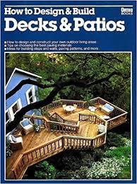 Decks And Patios For Dummies How To Design U0026 Build Decks U0026 Patios Ortho Books 9780917102783