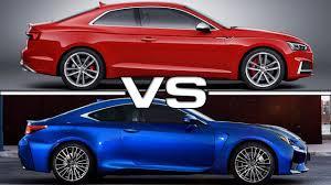2017 lexus rc 200t coupe 2017 audi s5 coupe vs 2016 lexus rc200t f sport youtube