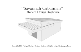 modern architectural dog house plans for sale savannah cabannah