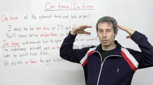 prepositions in on time or in time