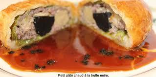 comment cuisiner les truffes noires petit pâté chaud à la truffe foie gras et farce de
