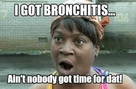 Bronchitis Meme - meme creator sweet brown bronchitis news jpg meme generator at