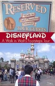 a walk in walt u0027s footsteps u2013 disneyland tour