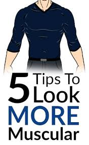 5 tips to look more muscular how to dress for the skinny guy