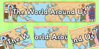 world around us display banner display banner world