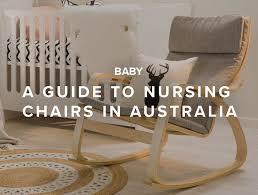 a guide to nursing chairs mocka au