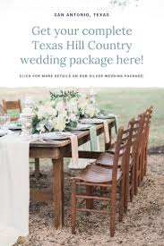 13 best wedding and reception venues texas hill country weddings