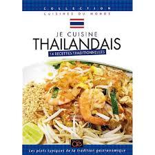 dvd recettes de cuisine je cuisine thaïlandais 14 recettes traditionnelles en dvd
