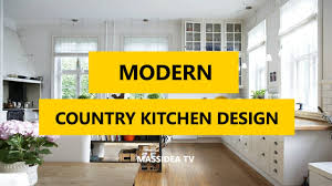 country modern kitchen ideas 35 best modern country kitchen design ideas in 2017 youtube
