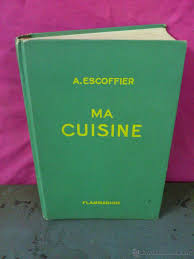 ma cuisine escoffier ma cuisine a escoffier flammarion 2500 r comprar libros de