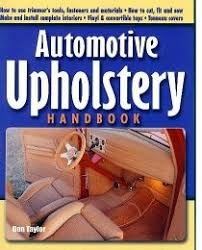How To Sew Car Upholstery How To Reupholster Auto Seats