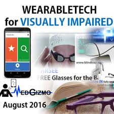 Assistive Devices For Blind Medgizmo Medgizmo Update Wearable Technology For Visually