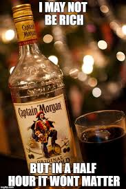 Captain Morgan Meme - image tagged in captain morgan not rich imgflip