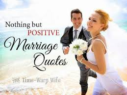 wedding quotes about time positive marriage quotes time warp