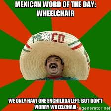 Funny Memes Of The Day - 31 mexican word of the day memes that are funny in every language