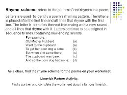 rhyme u0026 rhythm limericks are good examples of the poetic devices