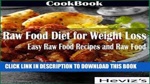pdf raw food diet for weight loss easy raw food recipes and raw