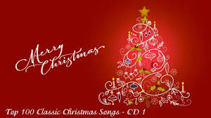 classic christmas christmas songs 100 classic christmas songs cd1