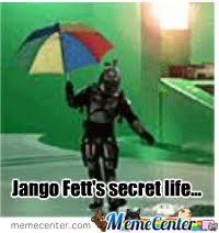 Jango Fett Meme - jango fett s secret life by recyclebin meme center