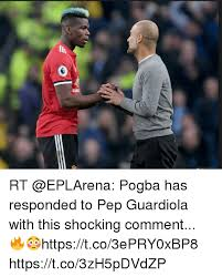 Shocking Meme - rt pogba has responded to pep guardiola with this shocking comment