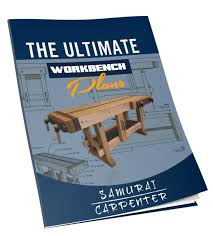 Carpentry Work Bench The Ultimate Workbench Plans
