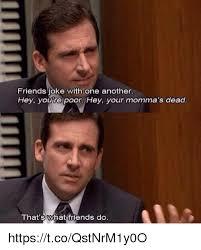 Memes For Friends - 25 best memes about friends jokes friends jokes memes