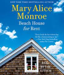 beach house for rent the beach house mary alice monroe