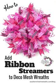 how to add ribbon to deco mesh wreaths deco mesh streamers and