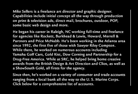 Mike Sellers   Resume services to companies and advertising agencies  Capabilities include concept through production on print  amp  television ads  direct mail  sales brochures