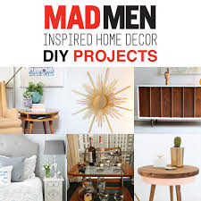 men home decor mad men inspired home decor diy projects the cottage market