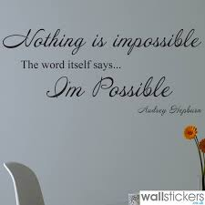 audrey hepburn nothing is impossible wall sticker audrey hepburn audrey hepburn nothing is impossible wall sticker