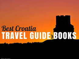 top croatia travel guides u0026 books to read before your holiday