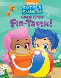bubble guppies guess u0027s fin tastic book bubble guppies