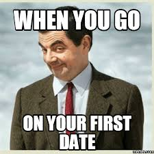Funny Dating Memes - 20 funny memes about first date disasters word porn quotes love