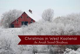 christmas in west kootenai an amish second christmas