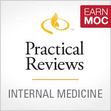 practical reviews in internal medicine practical reviews