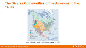 4 american cultures map chapter 1 the world before ppt