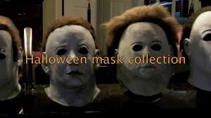 mike myers halloween mask halloween mask collection michael myers youtube